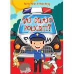 KAJ DELAJO POLICISTI?